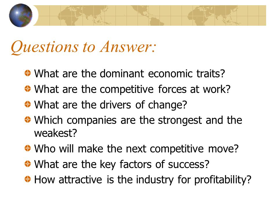 Questions to Answer: What are the dominant economic traits