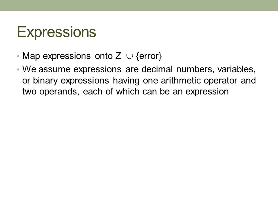 Expressions Map expressions onto Z  {error}