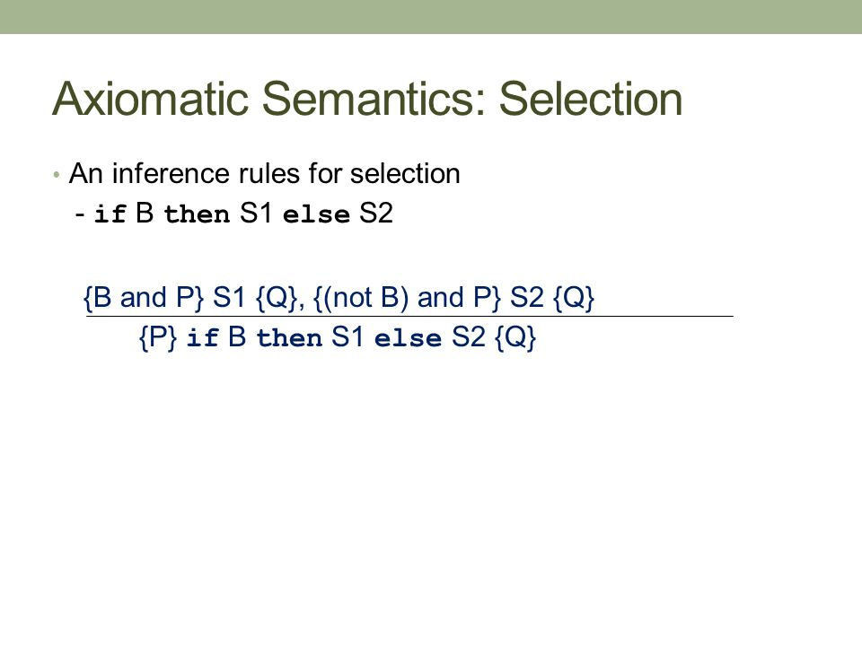 Axiomatic Semantics: Selection