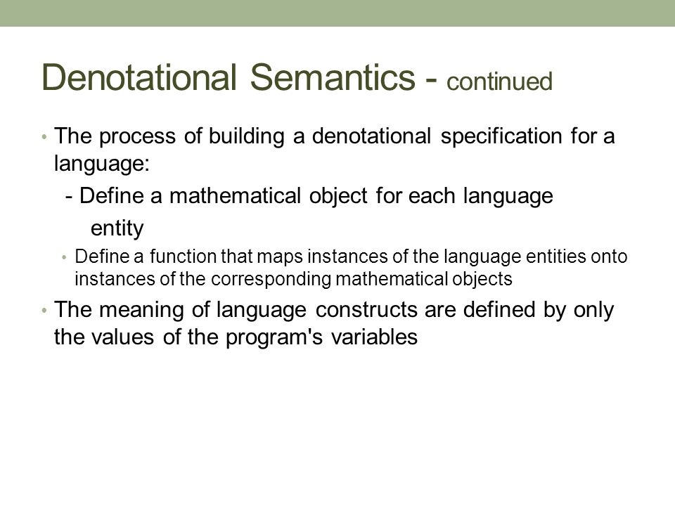Denotational Semantics - continued