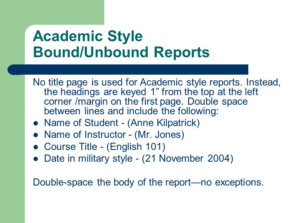 Academic Style Bound/Unbound Reports