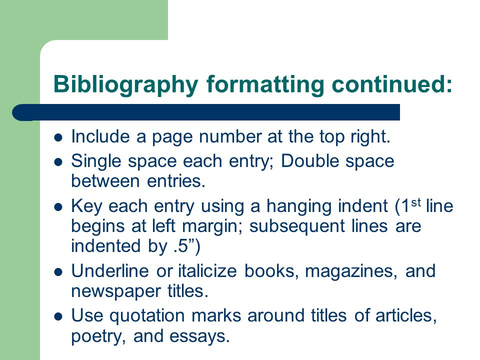 Bibliography formatting continued: