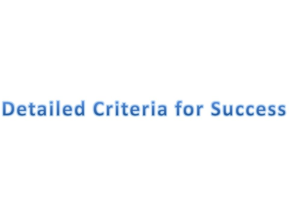 Detailed Criteria for Success