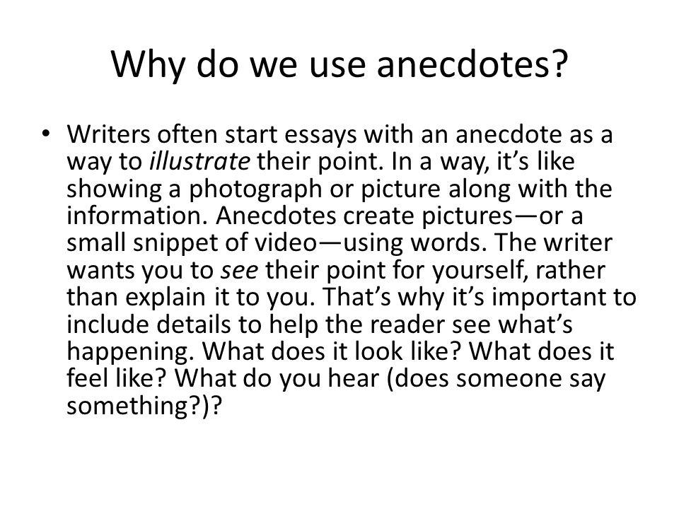 Why Do We Use Anecdotes