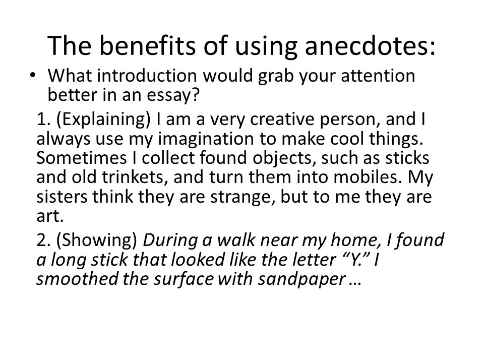 The Benefits Of Using Anecdotes