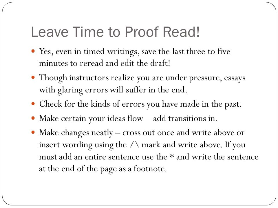 Leave Time to Proof Read!