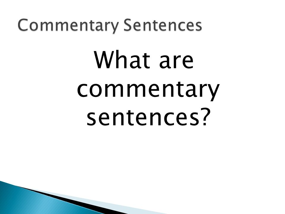 What are commentary sentences
