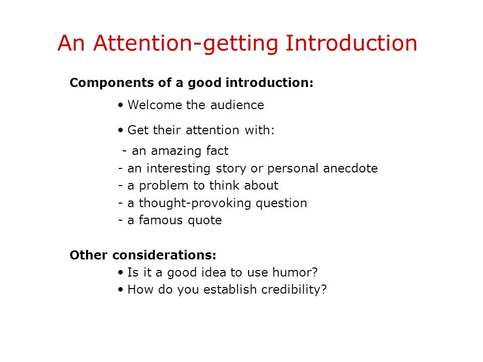 An Attention-getting Introduction