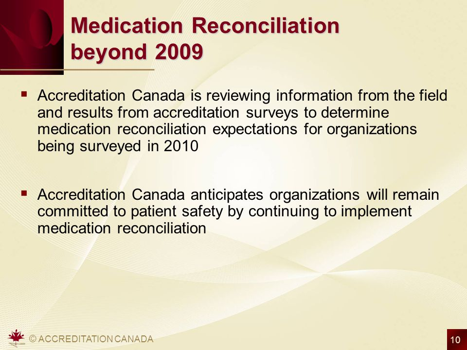 Medication Reconciliation beyond 2009