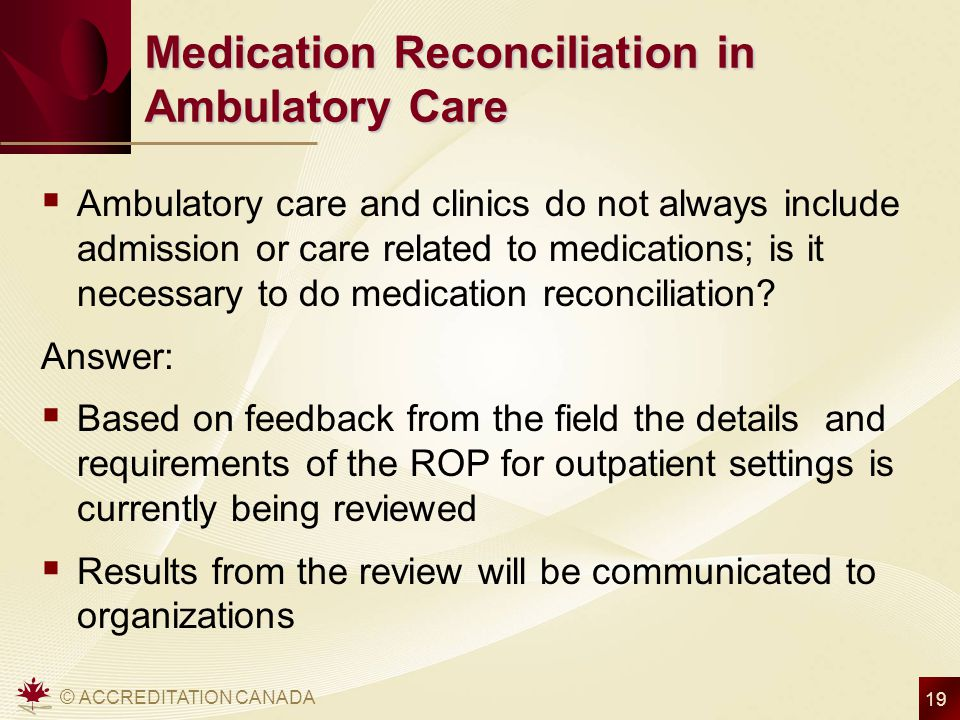 Medication Reconciliation in Ambulatory Care