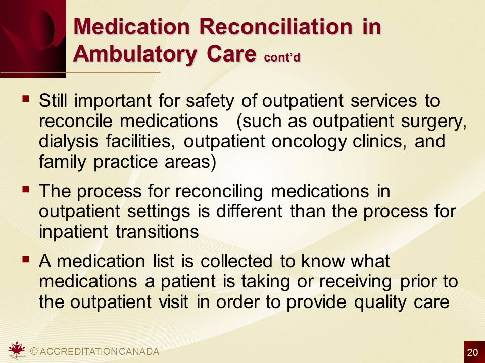 Medication Reconciliation in Ambulatory Care cont'd
