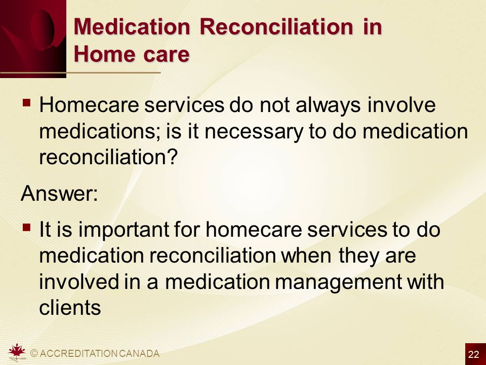 Medication Reconciliation in Home care