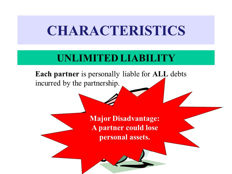 CHARACTERISTICS UNLIMITED LIABILITY