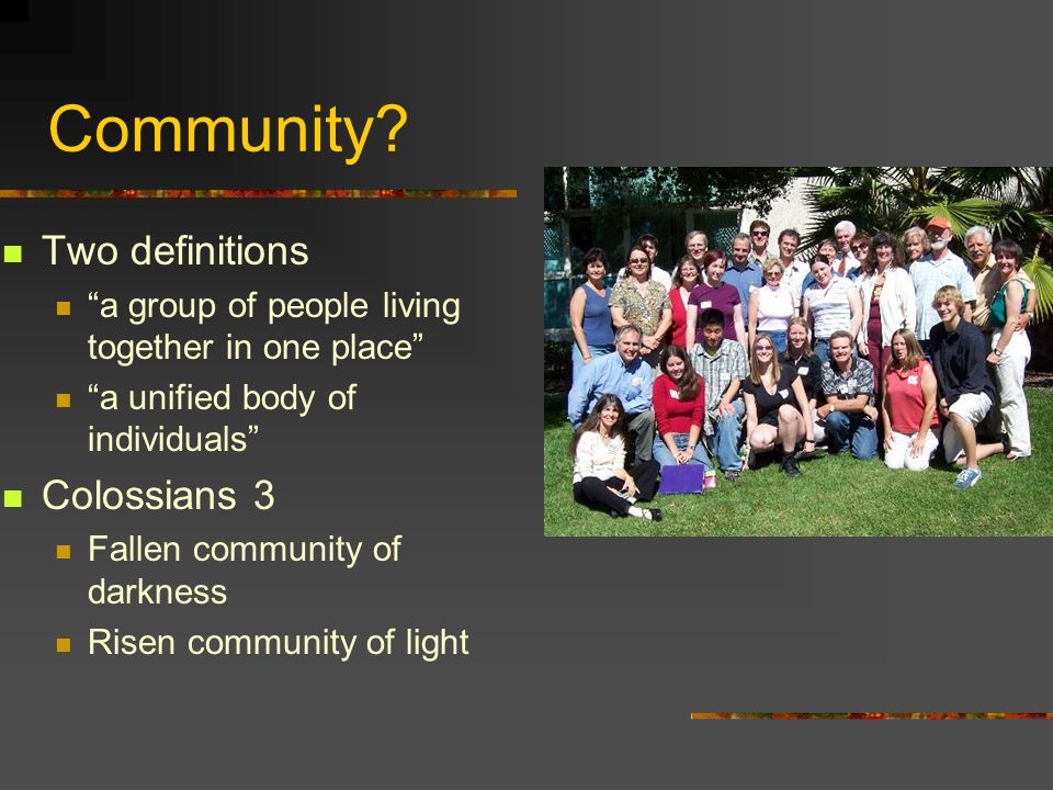 Community Two definitions Colossians 3