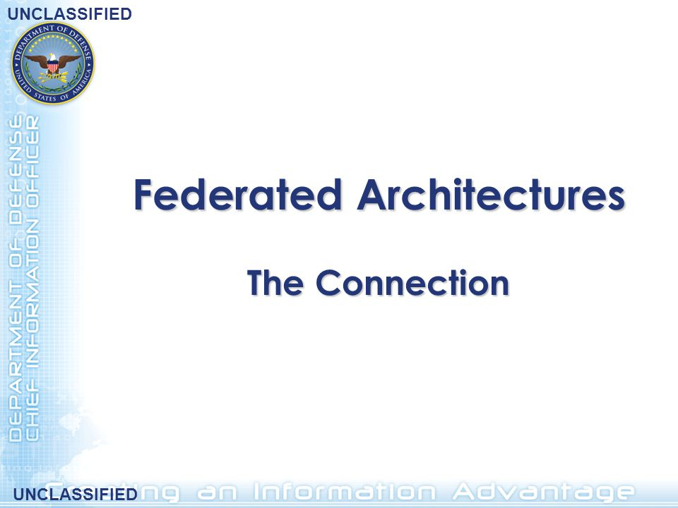 Federated Architectures The Connection