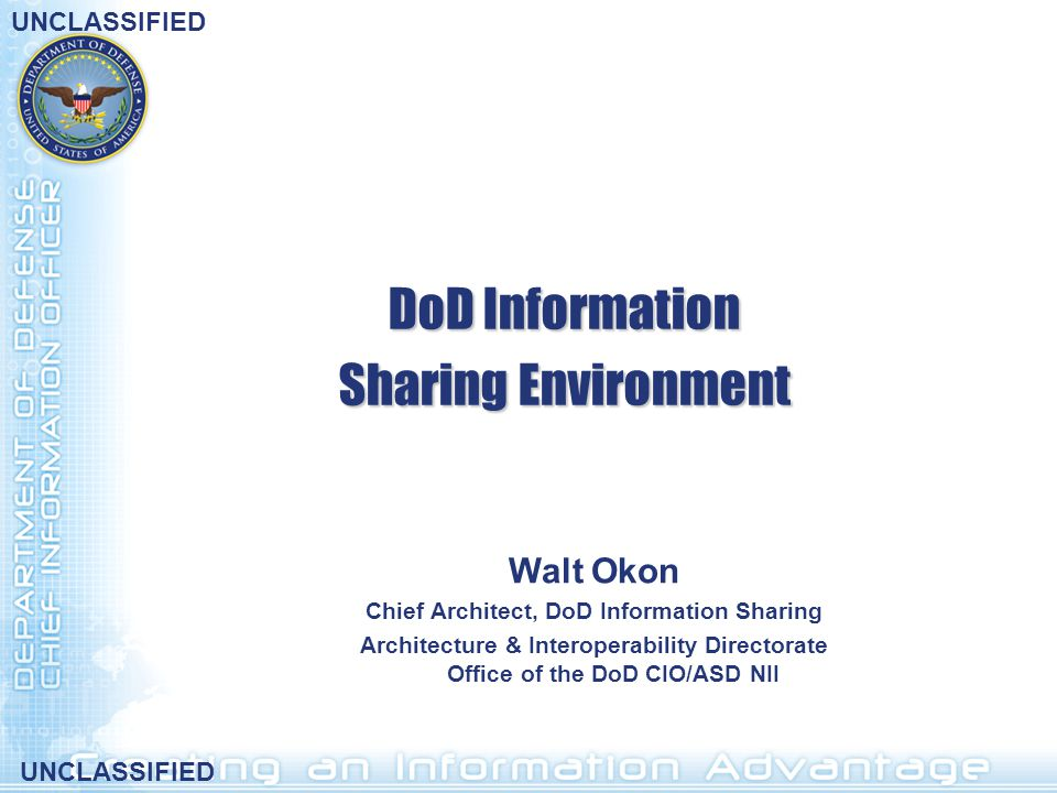 Chief Architect, DoD Information Sharing