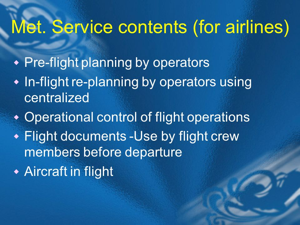 Met. Service contents (for airlines)