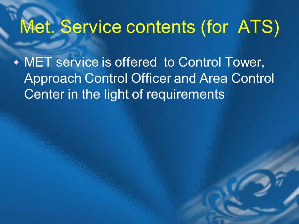 Met. Service contents (for ATS)