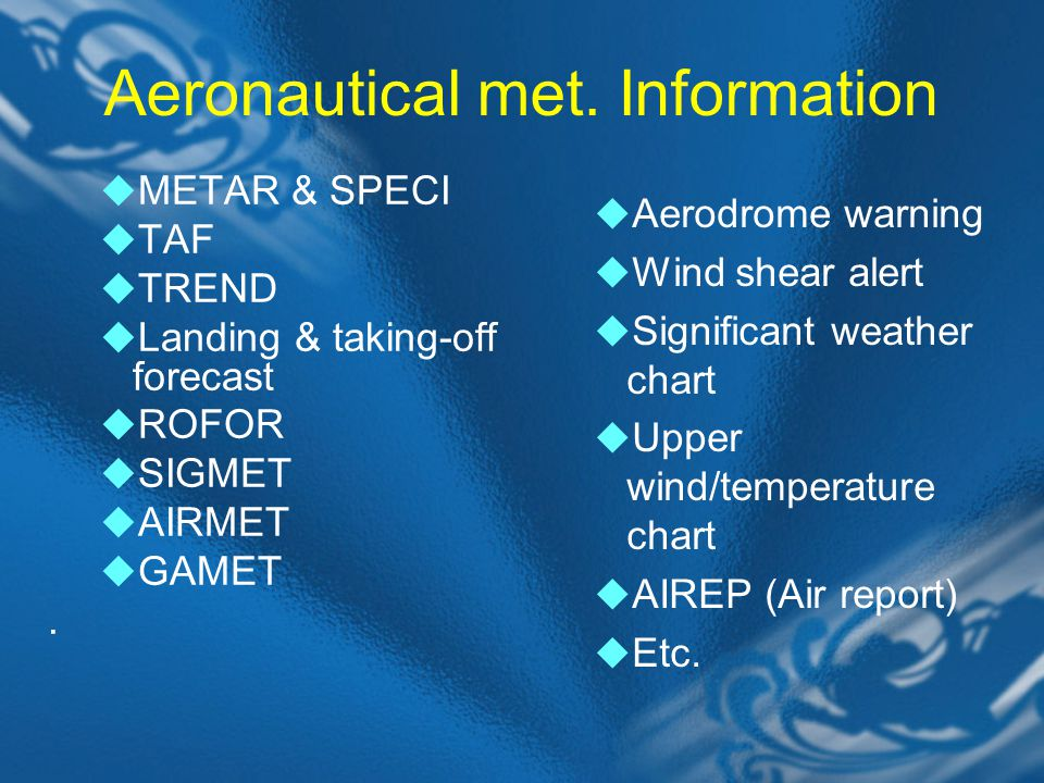 Aeronautical met. Information