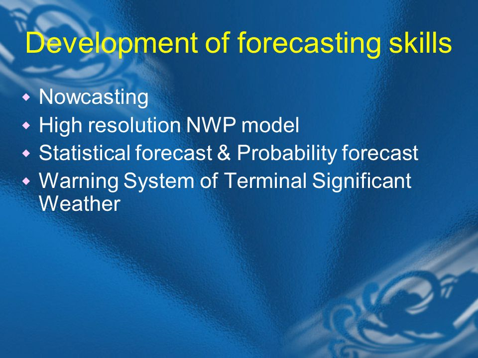 Development of forecasting skills