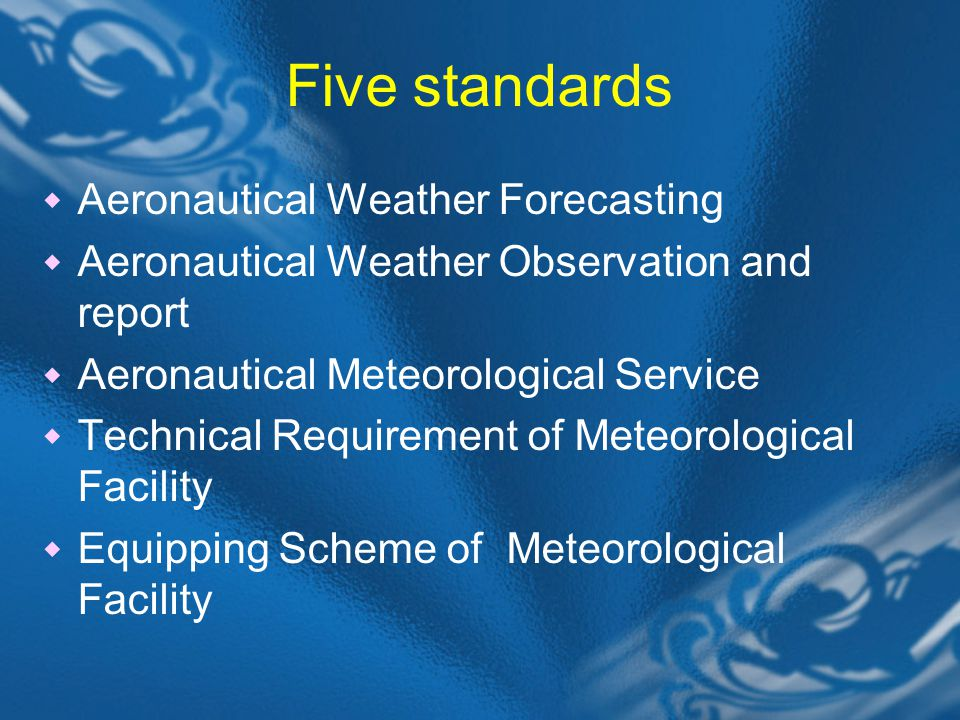 Five standards Aeronautical Weather Forecasting