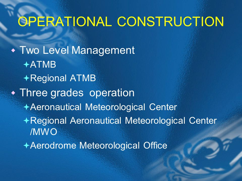 OPERATIONAL CONSTRUCTION