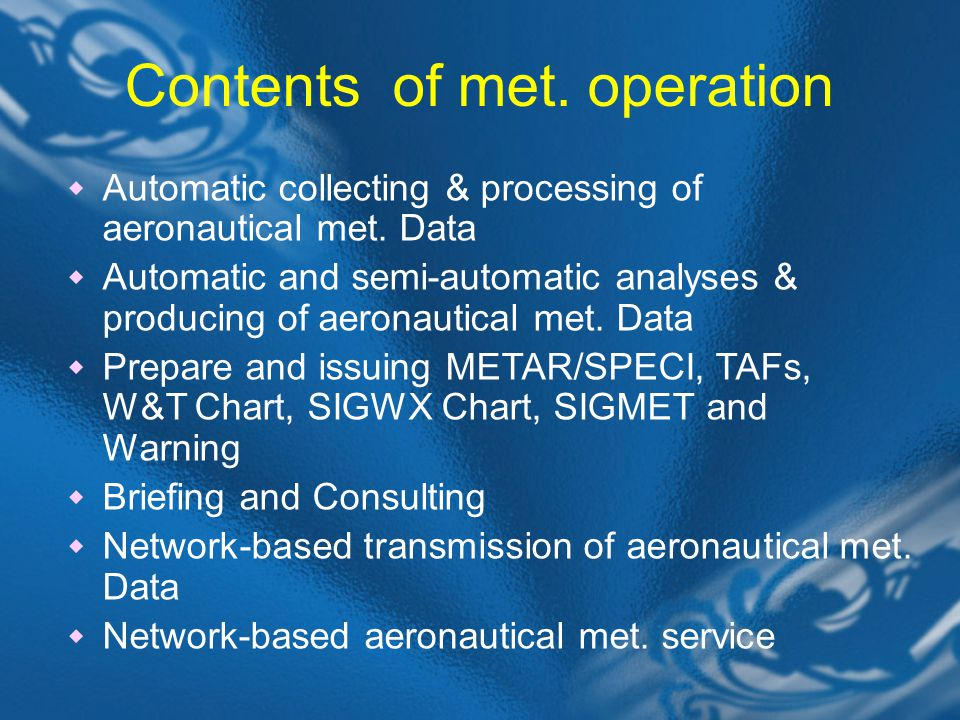 Contents of met. operation