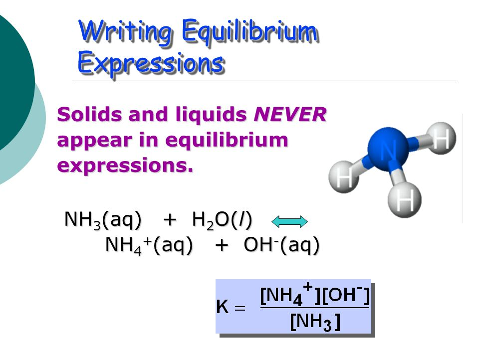 Writing Equilibrium Expressions