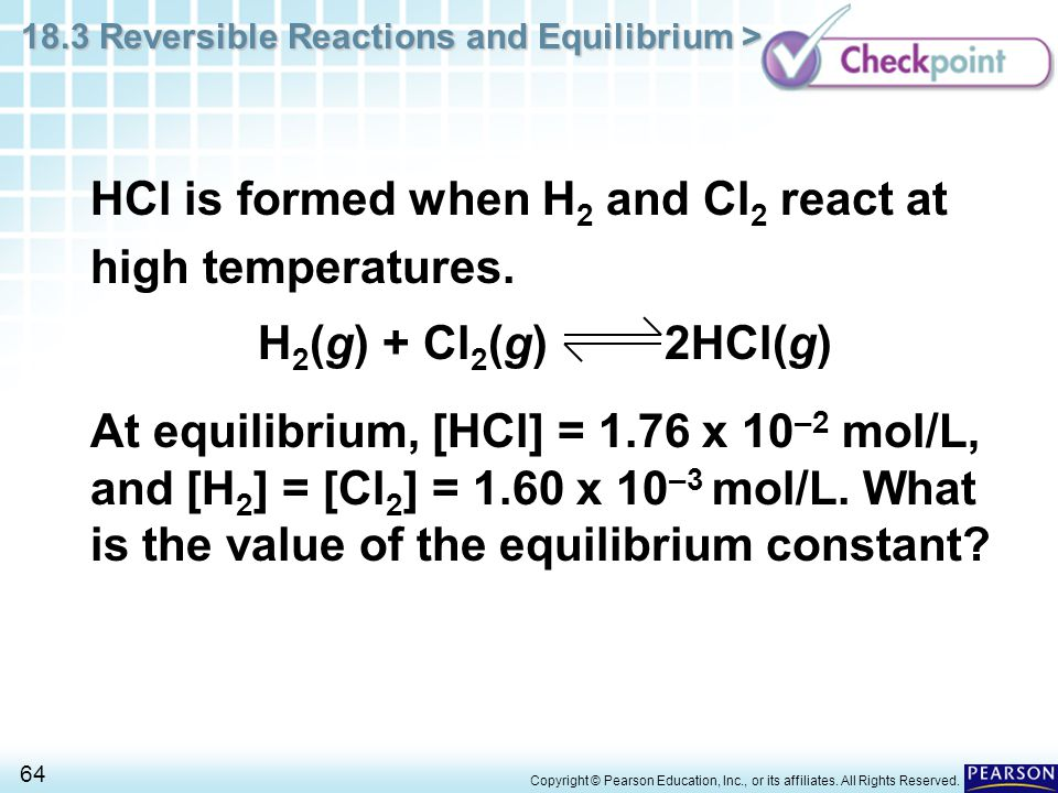 HCl is formed when H2 and Cl2 react at high temperatures.