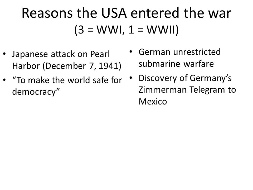 reasons the us entered wwi