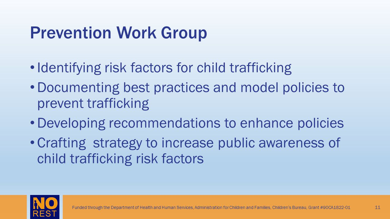 Prevention Work Group Identifying risk factors for child trafficking