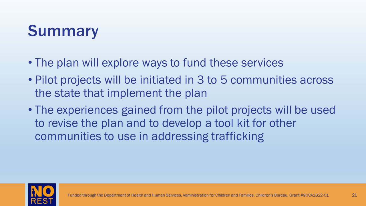 Summary The plan will explore ways to fund these services