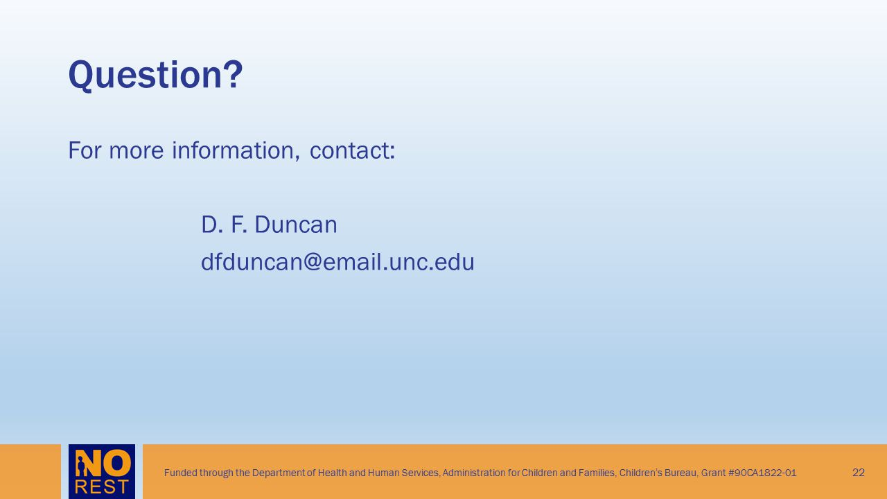 Question For more information, contact: D. F. Duncan