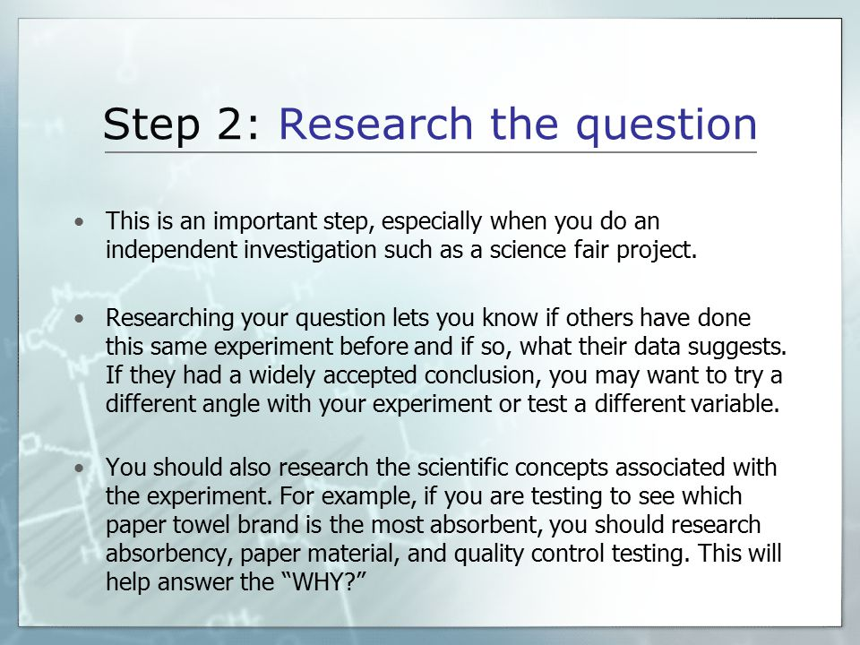 Step 2: Research the question
