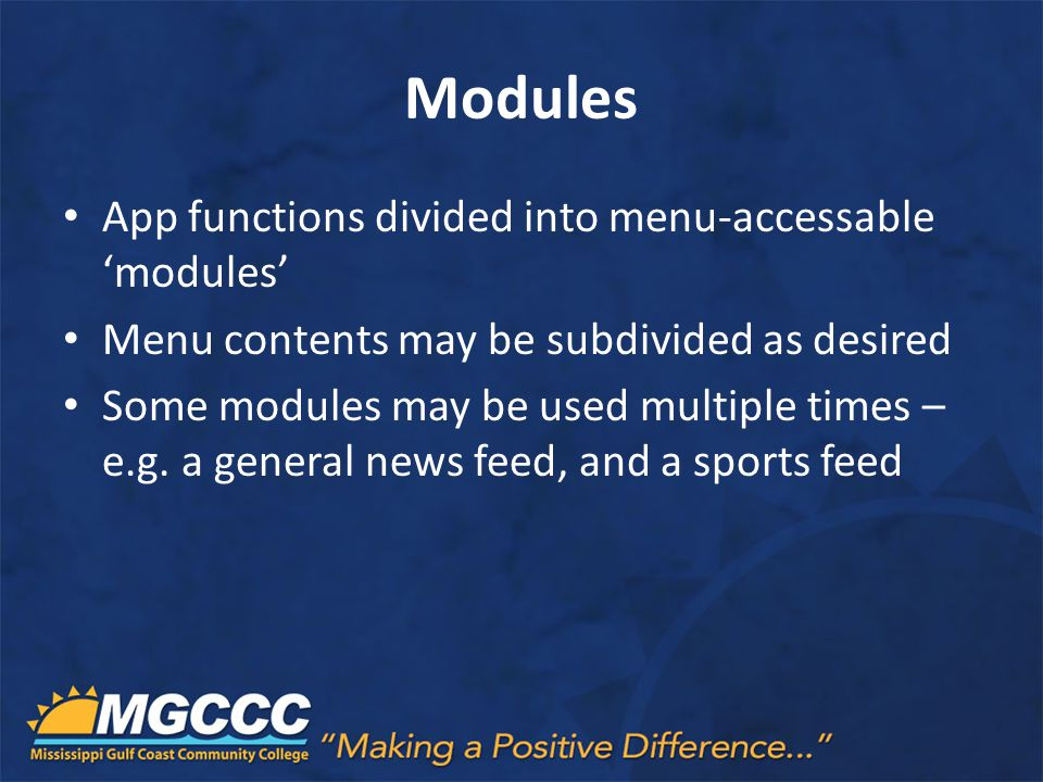 Modules App functions divided into menu-accessable 'modules'