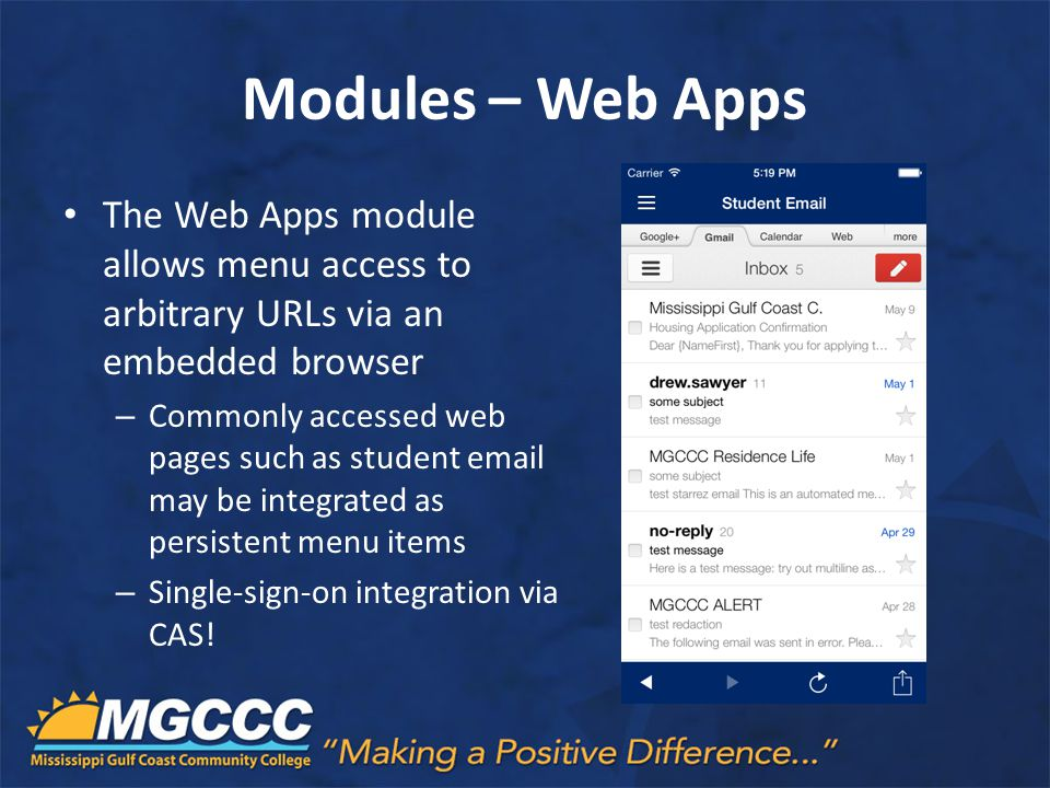 Modules – Web Apps The Web Apps module allows menu access to arbitrary URLs via an embedded browser.