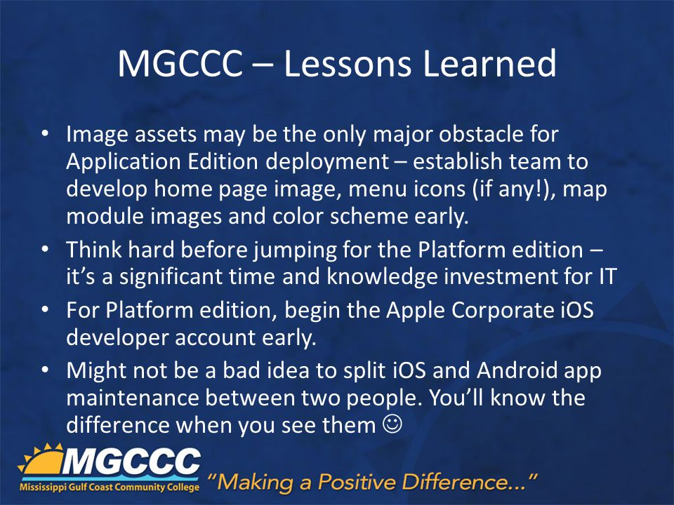 MGCCC – Lessons Learned