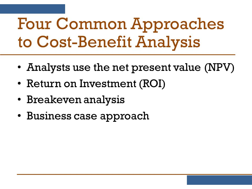 Four Common Approaches to Cost-Benefit Analysis