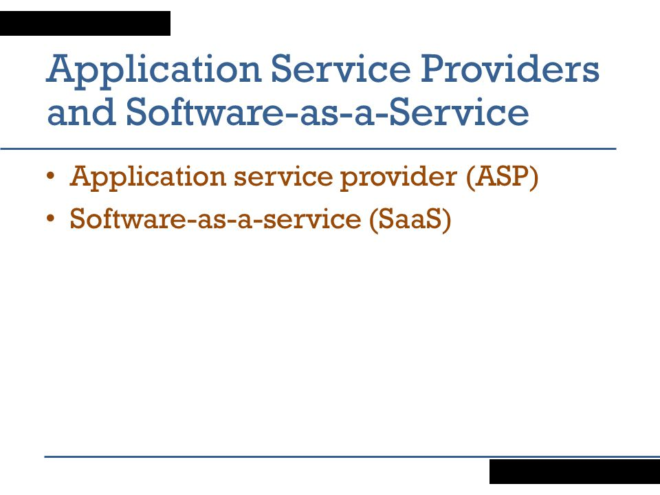 Application Service Providers and Software-as-a-Service