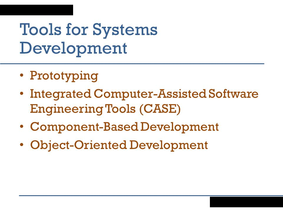 Tools for Systems Development