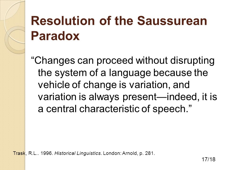 Saussurean Paradox How Can A Language Continue To Be Used