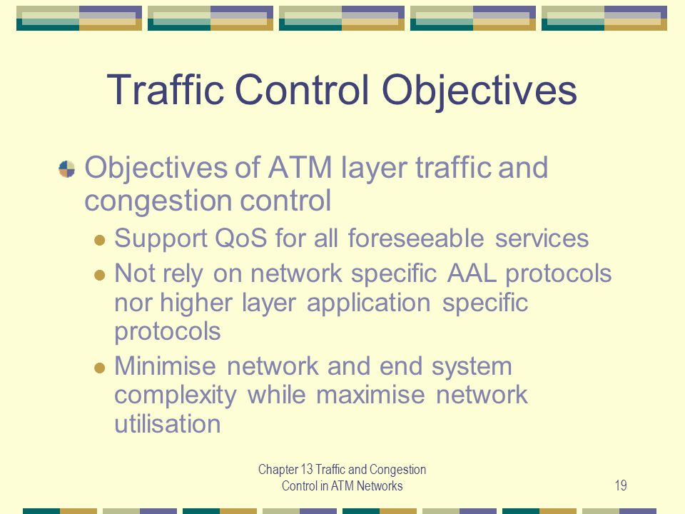 Traffic Control Objectives