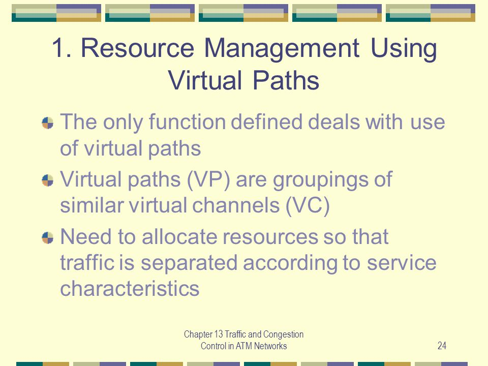 1. Resource Management Using Virtual Paths