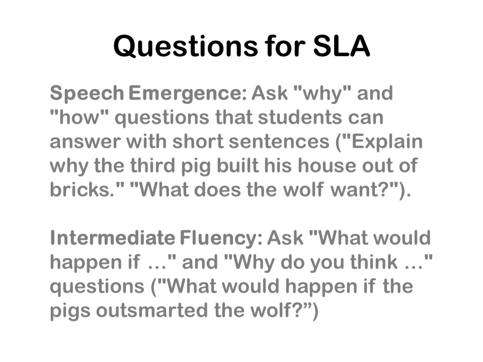 Questions for SLA