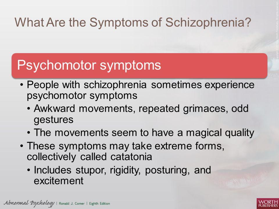 symptoms of schizophrenia: five areas of disturbance essay One illness, scores of symptoms, can it be  of positive and negative symptoms of schizophrenia in the four areas just  disturbance of affect, autism.