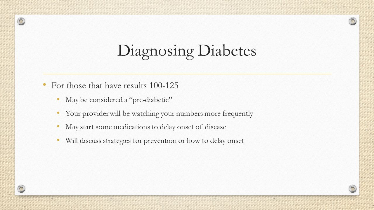 Diagnosing Diabetes For those that have results