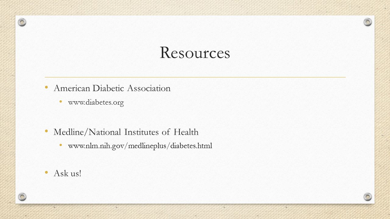 Resources American Diabetic Association