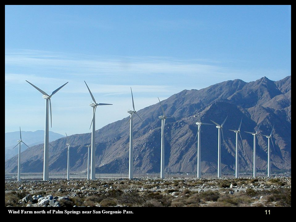 Wind Farm north of Palm Springs near San Gorgonio Pass.