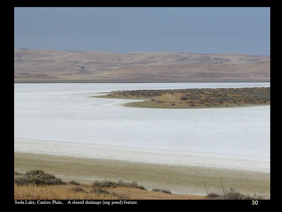 Soda Lake, Carrizo Plain,. A closed drainage (sag pond) feature.