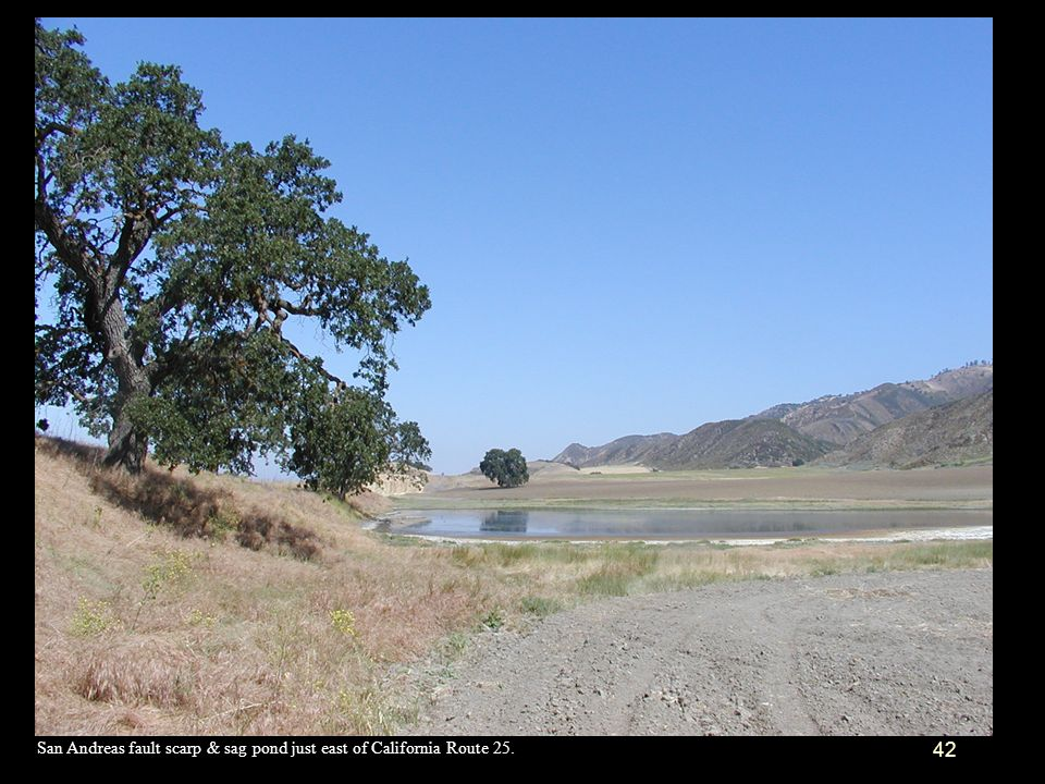 San Andreas fault scarp & sag pond just east of California Route 25.